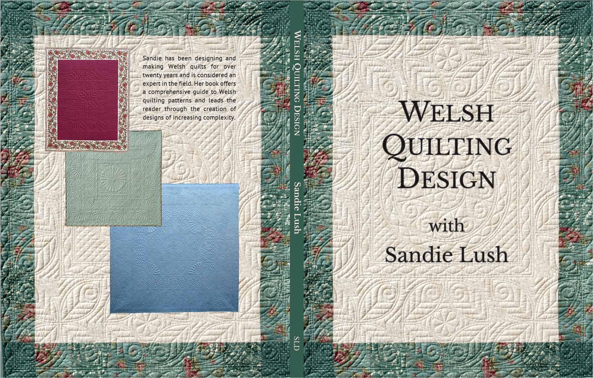 Sandie Lush - Welsh Quilting Design
